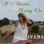 988 Ivana - It´s Harder Moving On (August 2012)