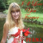 989 Ivana - I´ll Love You Forever (July 2012)