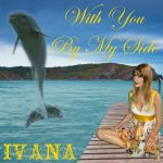 992 Ivana - With You By My Side (April 2012)