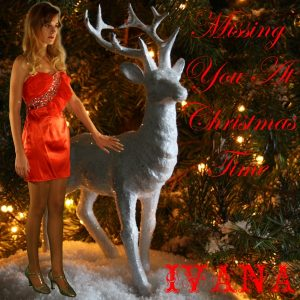997 Ivana - Missing You At Christmas Time (December 2011)