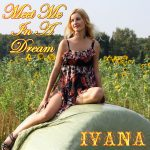 955 Ivana - Meet Me In A Dream (September 2014)