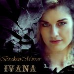954 Ivana - Broken Mirror (October 2014)