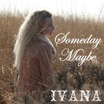 950 Ivana - Someday Maybe (February 2015)
