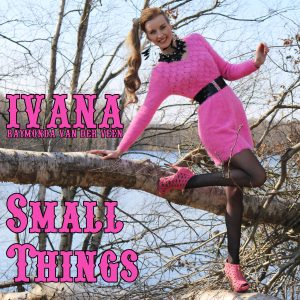 926 Ivana Raymonda van der Veen - Small Things (March 2016)