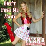 917 Ivana Raymonda van der Veen - Dont Push Me Away (June 2016)