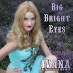 911 Ivana Raymonda van der Veen - Big Bright Eyes (August 2016)
