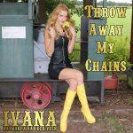 908 Ivana Raymonda van der Veen - Throw Away My Chains (August 2016)