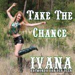 891 Ivana Raymonda van der Veen - Take The Chance (May 2017)