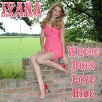 907 Ivana Raymonda van der Veen - Where Does Love Hide (August 2016)